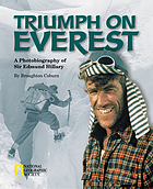 Triumph on Everest : a photobiography of Sir Edmund Hillary