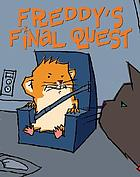 Freddy's final quest : book five in the golden hamster saga