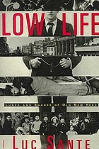 Low life : lures and snares of old New York