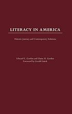 Literacy in America : historic journey and contemporary solutions