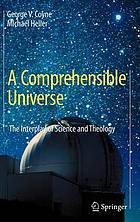A comprehensible universe the interplay of science and theology