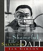 The shameful life of Salvador Dalí