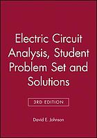 Student problem set with solutions : Electric circuit analysis
