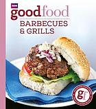 101 barbecues and grills : triple-tested recipes