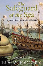 The safeguard of the sea : a naval history of Britain. Vol 1.,, , 660-1649