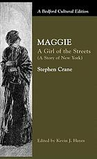 Maggie, a girl of the streets : (a story of New York)