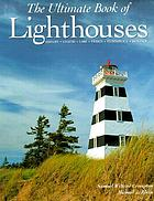 The untimate book of lighthouses