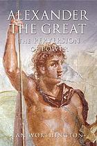 Alexander the Great : man and God