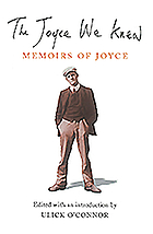 The Joyce we knew : memoirs of Joyce