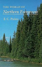 The world of northern evergreens