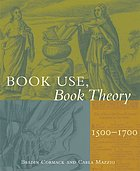 Book use, book theory, 1500-1700