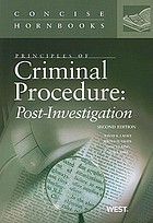 Principles of criminal procedure : post-investigation