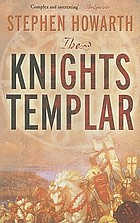 The Knights Templar : the essential history