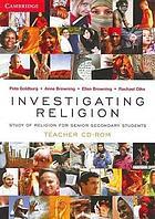 Investigating religion : study of religion for senior secondary students