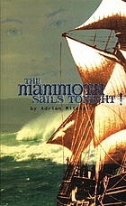 The Mammoth sails tonight! : a play with songs