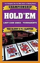 Championship hold'em : cash games, tournaments