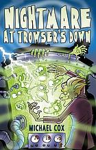 Nightmare at Trowser's Down