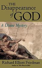 The disappearance of God : a divine mystery