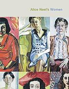 Alice Neel : women