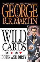 Down & dirty : a wild cards mosaic novel