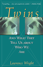 Twins : and what they tell us about who we are
