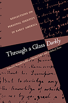 Through a glass darkly : reflections on personal identity in early America