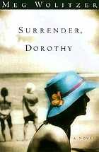 Surrender, Dorothy : a novel