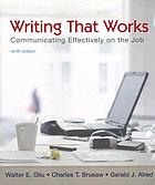 Writing that works : communicating effectively on the job