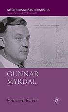 Gunnar Myrdal : an intellectual biography