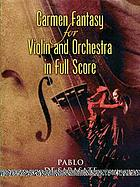 Carmen fantasy : for violin and orchestra