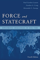 Force and statecraft : diplomatic problems of our time