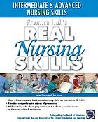 Intermediate and advanced nursing skills