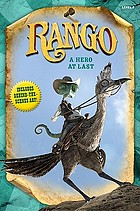 Rango : a hero at last