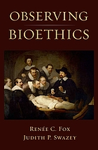 Observing bioethics