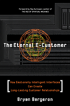 The eternal e-customer how emotionally intelligent interfaces can create long-lasting customer relationships