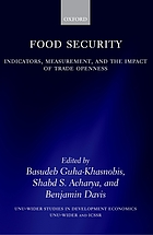 Food security : indicators, measurement, and the impact of trade openness