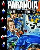 Paranoia troubleshooters