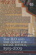 The International Labour Organization and the quest for social justice, 1919-2009