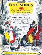 Folk songs of England, Ireland, Scotland, and Wales