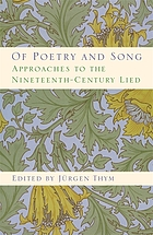 Of poetry and song : approaches to the nineteenth-century lied