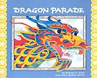 Dragon Parade : a Chinese New Year story