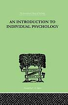 Fundamentals of Adlerian psychology