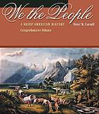We, the people : a brief American history