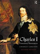 Charles I, the personal monarch