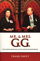 Mr. and Mrs. G.G. : the media princess and the court philosopher