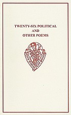 Twenty-six political and other poems (including 'Petty Job') from the Oxford mss. Digby 102 and Douce 322