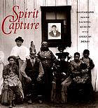 Spirit capture : photographs from the National Museum of the American Indian