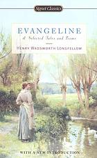 Evangeline : and selected tales and poems.