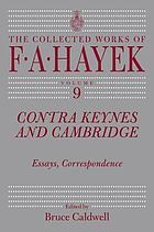 Contra Keynes and Cambridge : essays, correspondence