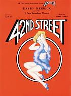 All the vocal selections from 42nd Street : David Merrick presents a new Broadway musical